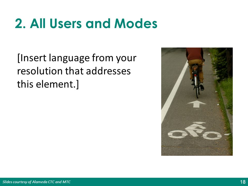 2. All Users and Modes [Insert language from your resolution that addresses this element.]